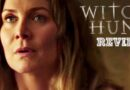 Witch Hunt | Reviews (Part 7)